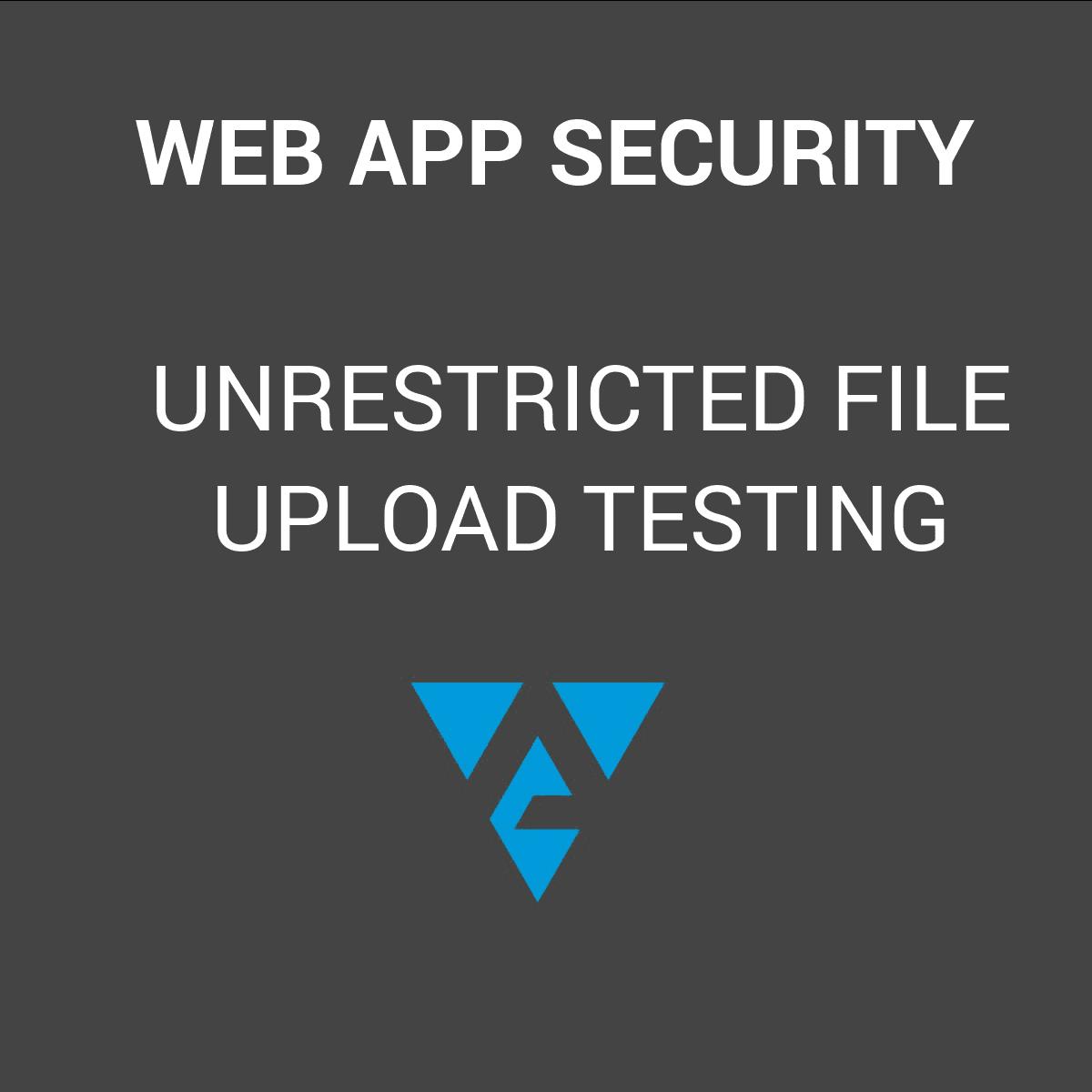 Unrestricted File Upload Testing